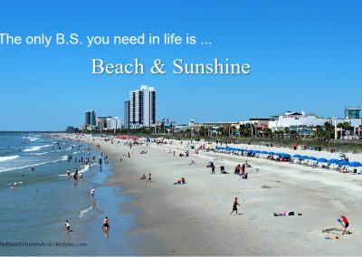Beach Life Words of Wisdom BS Beach and Sunshine