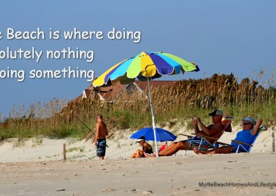 Beach Life Words of Wisdom Doing nothing