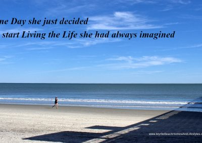 Beach Life Words of Wisdom One Day She Just Decided